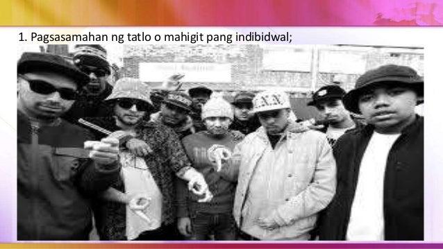 Sa kasalukuyan, narito ang mga pangunahing katangian ng mga gang a. Itinuturong nangungunang dahilan sa pagdami ng karahas...
