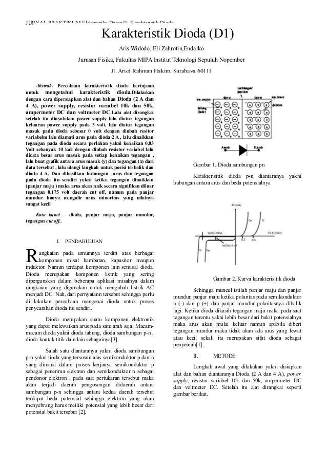 JURNAL PRAKTIKUM Elektronika Dasar II- Karakteristik DiodaAbstrak- Percobaan karakteristik dioda bertujuanuntuk mengetahui...