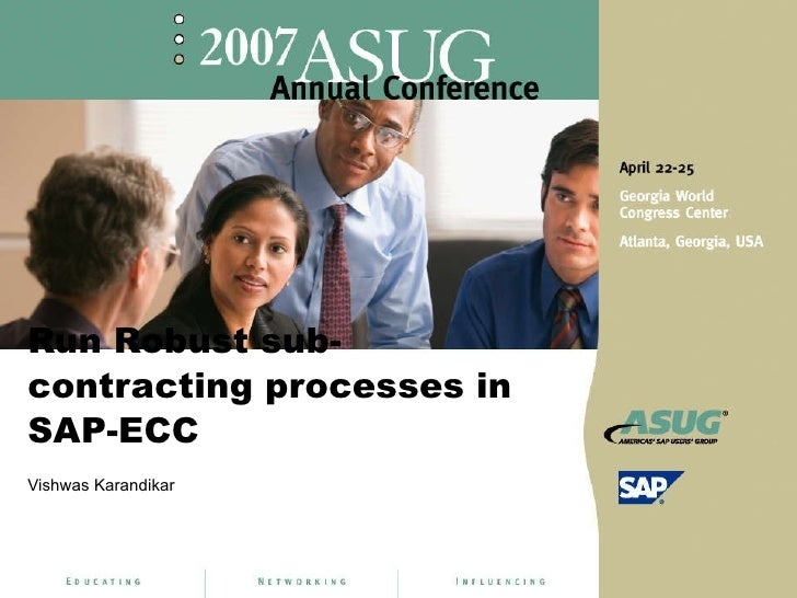 Run Robust sub-contracting processes in SAP-ECC Vishwas Karandikar