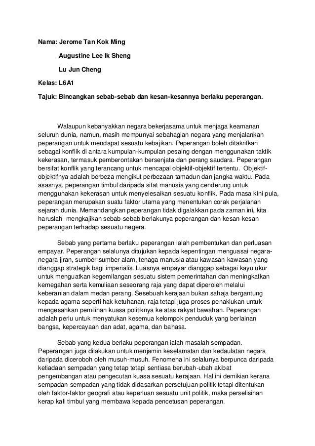 Nama: Jerome Tan Kok Ming Augustine Lee Ik Sheng Lu Jun Cheng Kelas: L6A1 Tajuk: Bincangkan sebab-sebab dan kesan-kesannya...