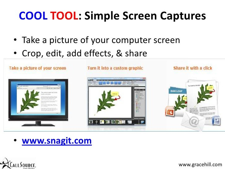 COOLTOOL: Simple Screen Captures<br /><ul><li>Take a picture of your computer screen
