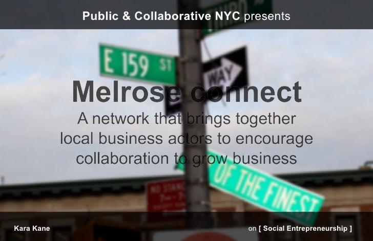 Public & Collaborative NYC presentsKara Kane                              on [ Social Entrepreneurship ]
