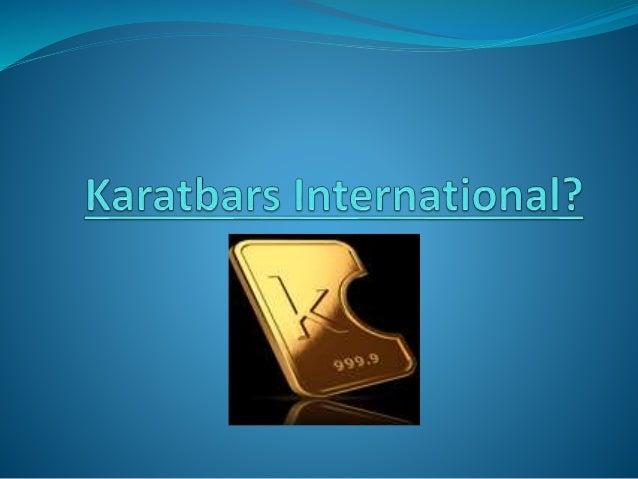What is a Karatbar? Who is Karatbars International?  In my opinion, Karatbars can add peace of mind as we head deeper int...