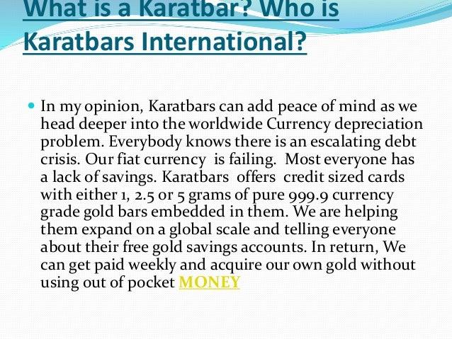 Karatbars international review Slide 2