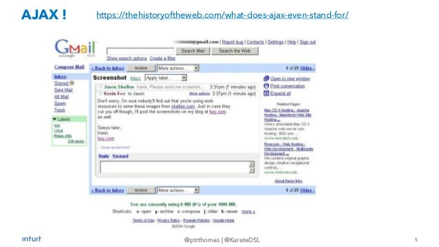 5 @ptrthomas   @KarateDSL AJAX ! https://thehistoryoftheweb.com/what-does-ajax-even-stand-for/