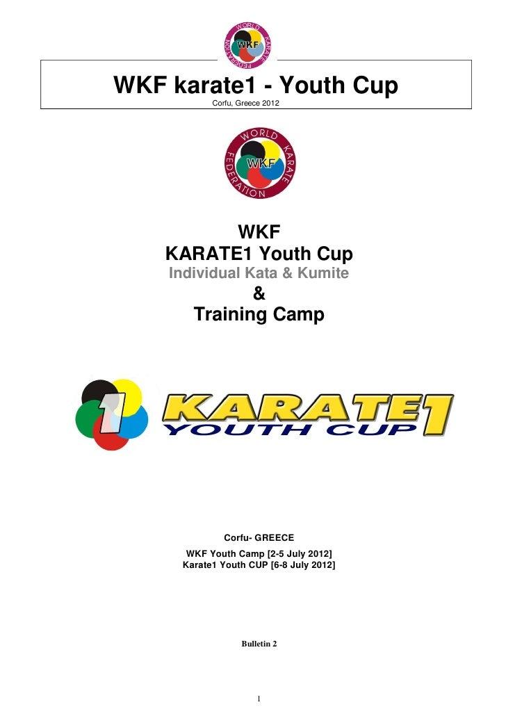 WKF karate1 - Youth Cup           Corfu, Greece 2012          WKF    KARATE1 Youth Cup    Individual Kata & Kumite        ...