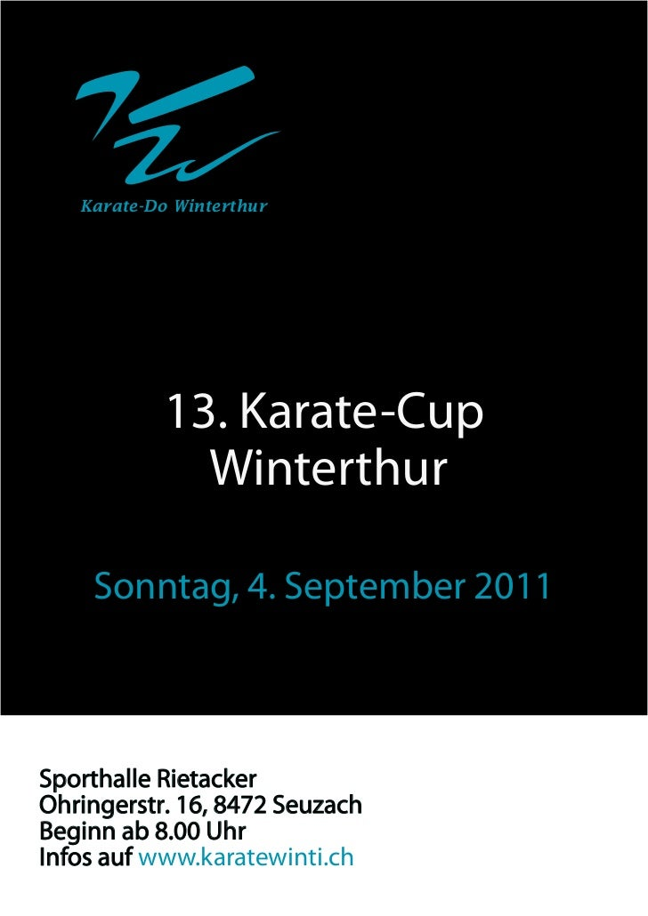 Karate-Do Winterthur           13. Karate-Cup             Winterthur    Sonntag, 4. September 2011Sporthalle RietackerOhri...