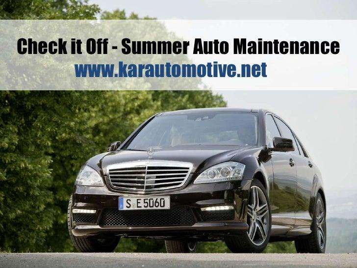 Check it Off - Summer Auto Maintenance<br />www.karautomotive.net<br />