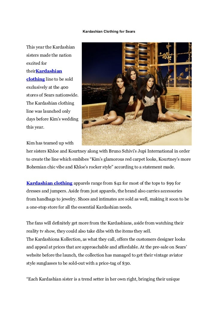 Kardashian Clothing for SearsThis year the Kardashiansisters made the nationexcited fortheirKardashianclothing line to be ...