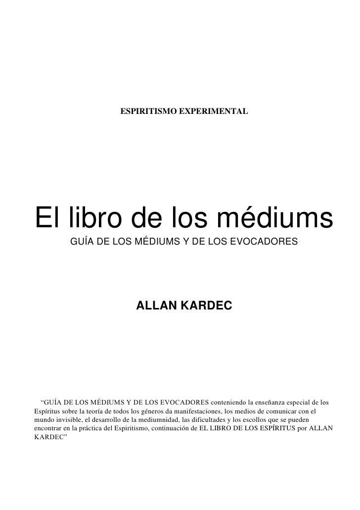 Kardec, Allan   El Libro De Los Mediums