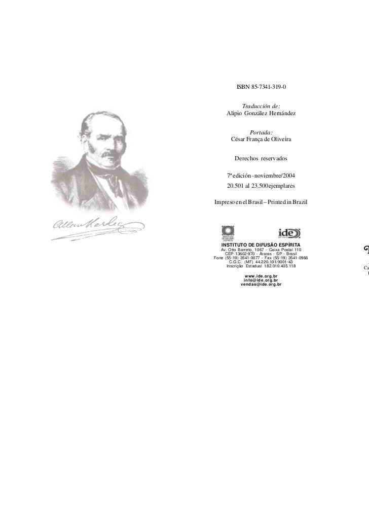 ISBN 85-7341-319-0                                      ALLAN KARDEC            Traducción de:      Alipio González Hernán...
