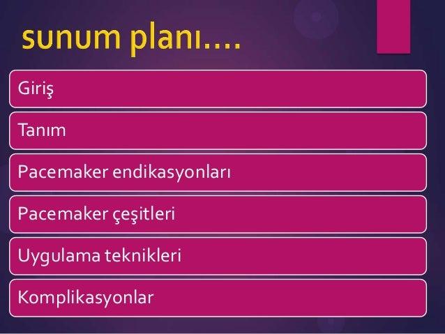Kardiyak pacemaker Slide 3