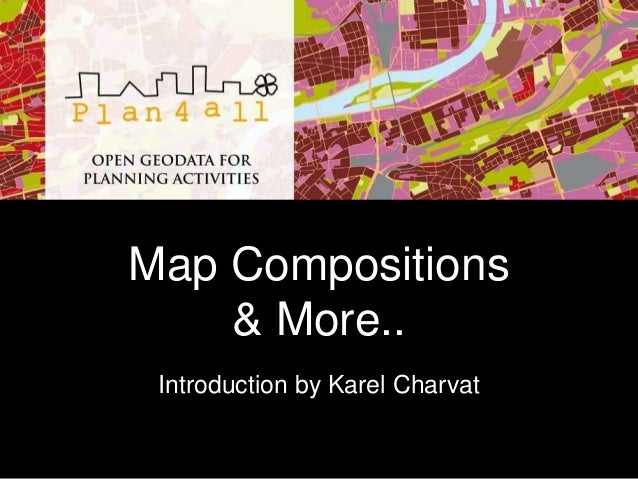 Map Compositions & More.. Introduction by Karel Charvat