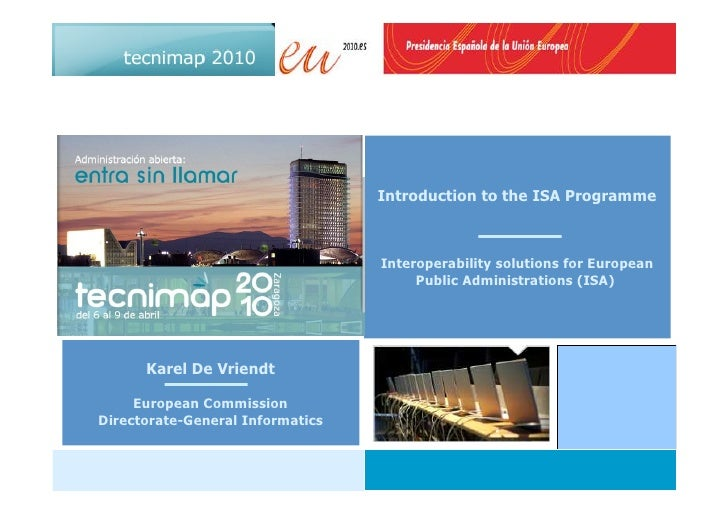 Introduction to the ISA Programme                                      Interoperability solutions for European            ...
