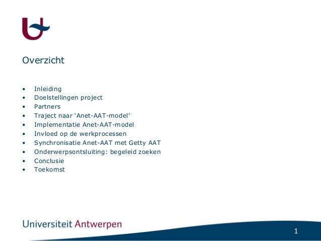 Anet en AAT, een ontsluitingssyteem voor kunst- en erfgoedbibliotheken Slide 2
