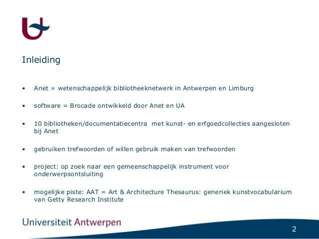 Anet en AAT, een ontsluitingssyteem voor kunst- en erfgoedbibliotheken Slide 3