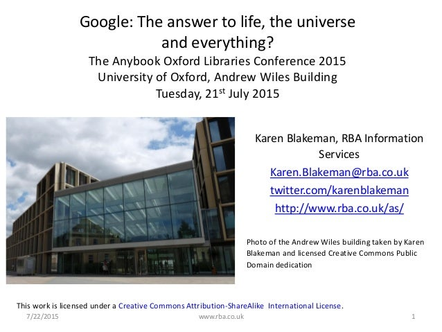 7/22/2015 www.rba.co.uk 1 Google: The answer to life, the universe and everything? The Anybook Oxford Libraries Conference...