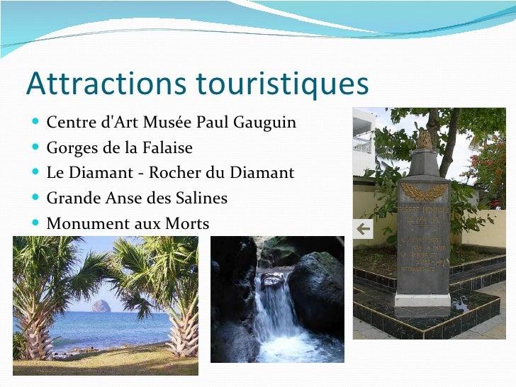 Attractions touristiques <ul><li>Centre d'Art Musée Paul Gauguin </li></ul><ul><li>Gorges de la Falaise </li></ul><ul><li>...