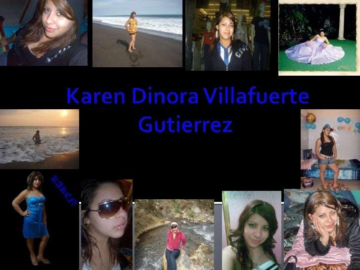 Karen DinoraVillafuerteGutierrez<br />