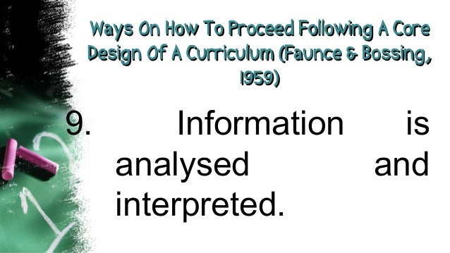 Ways On How To Proceed Following A CoreWays On How To Proceed Following A Core Design Of A Curriculum (Faunce & Bossing,De...