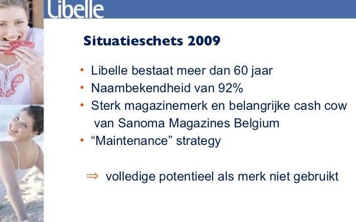 Karen hellemans libelle a conversation brand for Sanoma magazines belgium
