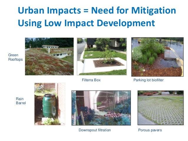 Low Impact Development Stormwater : Stormwater management green infrastructure