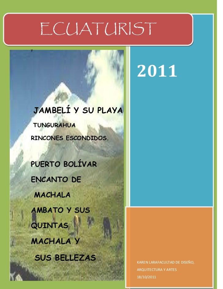 ECUATURISTy                         2011    JAMBELÍ Y SU PLAYA    TUNGURAHUARINCONES ESCONDIDOS.PUERTO BOLÍVARENCANTO DE  ...