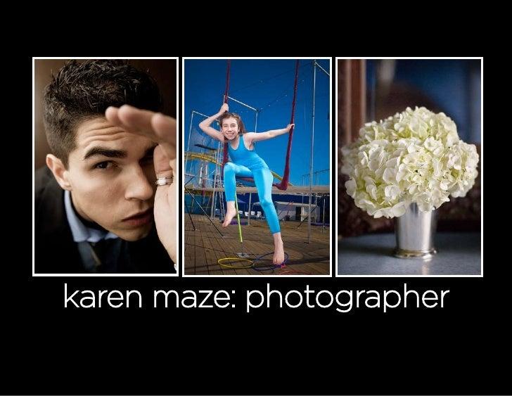 karen maze: photographer
