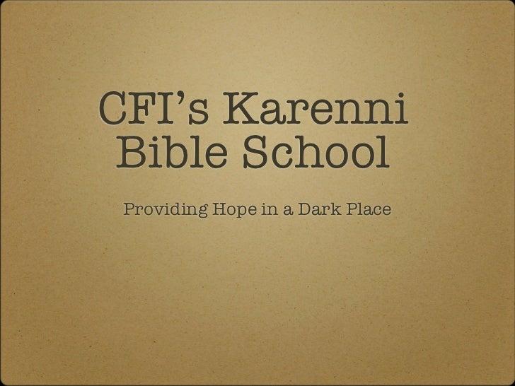 CFI's Karenni Bible School Providing Hope in a Dark Place