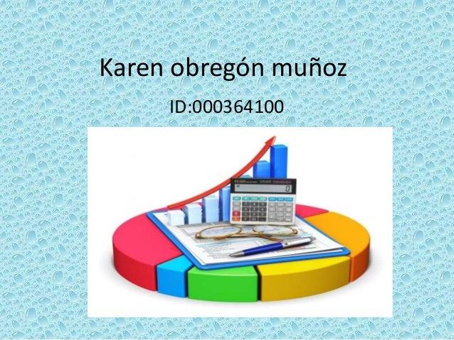Karen obregón muñoz ID:000364100