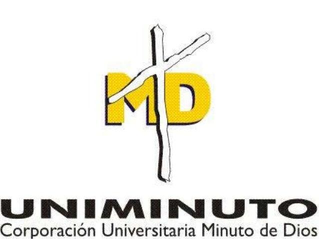 Uniminuto virtual y a distancia, es una sede con presencia    nacional y proyección internacional que, inspirado en el eva...