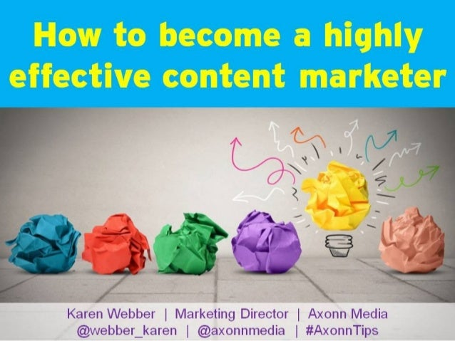 How to become a highly effective content marketer