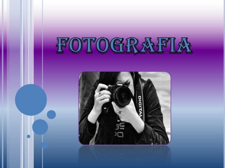 UNIVERSIDAD NACIONAL ABIERTA Y A DISTANCIA               TRABAJO FINAL FASE 3                   FOTOGRAFIA           KAREN...