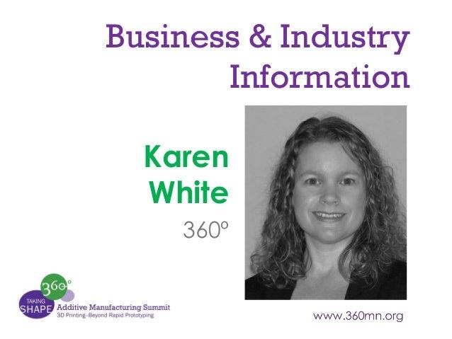 Business & Industry Information Karen White 360º