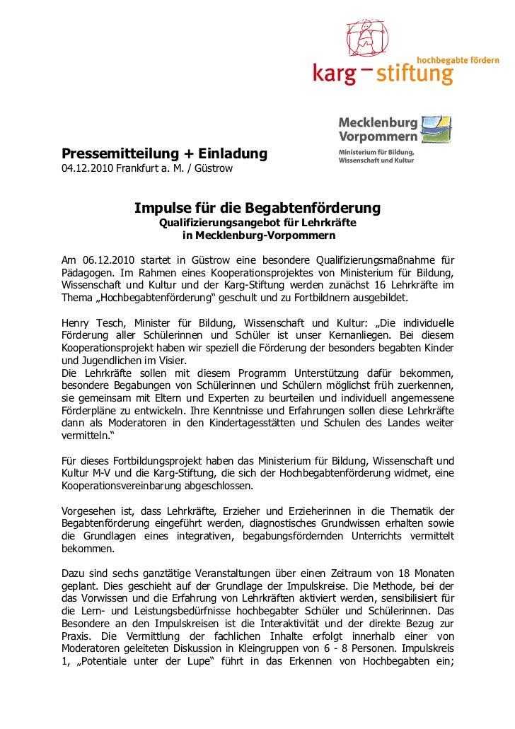 Pressemitteilung + Einladung04.12.2010 Frankfurt a. M. / Güstrow               Impulse für die Begabtenförderung          ...