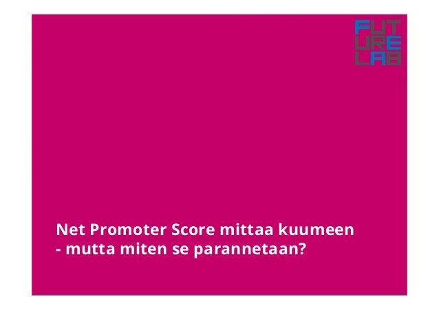 Net Promoter Score mittaa kuumeen - mutta miten se parannetaan?