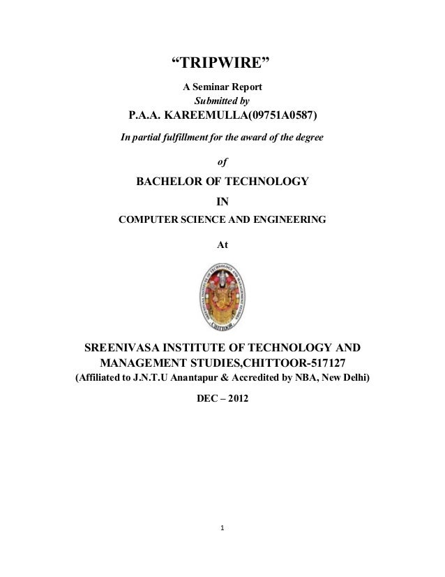 """""""TRIPWIRE""""                        A Seminar Report                          Submitted by           P.A.A. KAREEMULLA(09751..."""