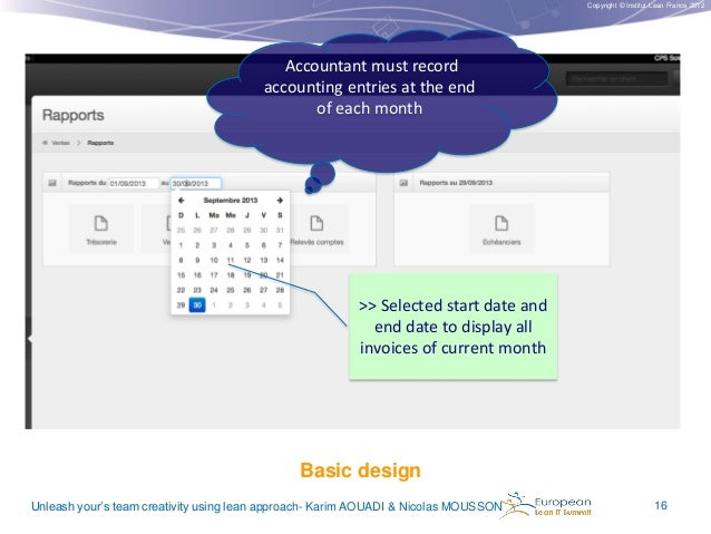 Copyright © Institut Lean France 2012  Accountant must record accounting entries at the end of each month  >> Selected sta...