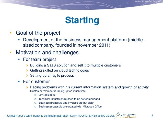 Copyright © Institut Lean France 2012  Starting • Goal of the project  Development of the business management platform (m...