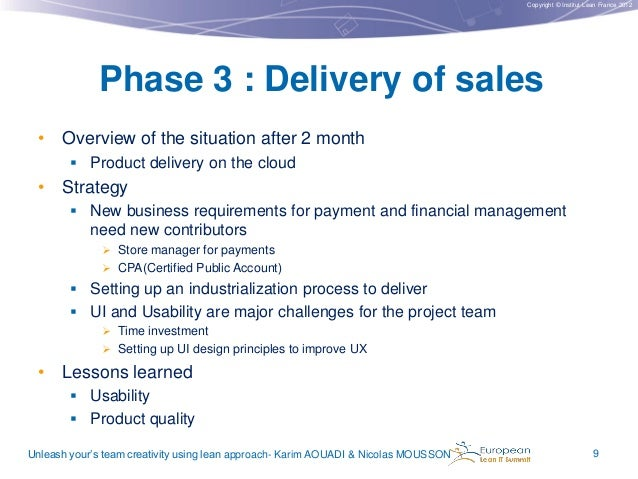 Copyright © Institut Lean France 2012  Phase 3 : Delivery of sales • Overview of the situation after 2 month  Product del...