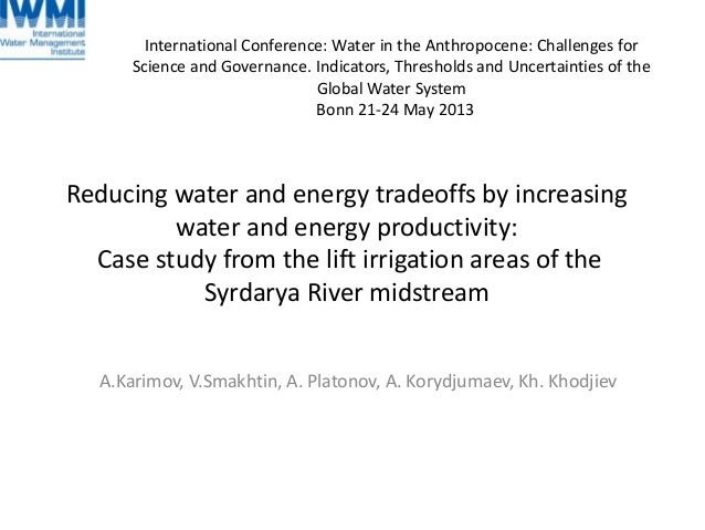 Reducing water and energy tradeoffs by increasingwater and energy productivity:Case study from the lift irrigation areas o...
