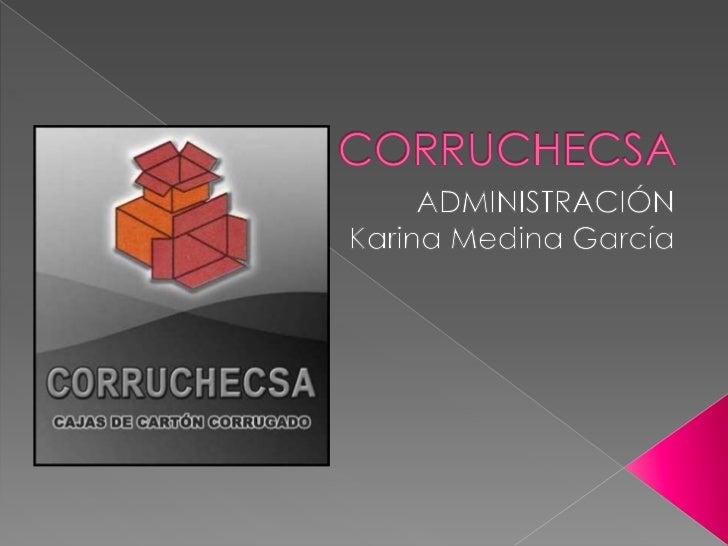    CORRUCHECSA-Corrugados Chilenos Ecuatorianos, está    presente en el Ecuador por 17 años; es una empresa    productora...
