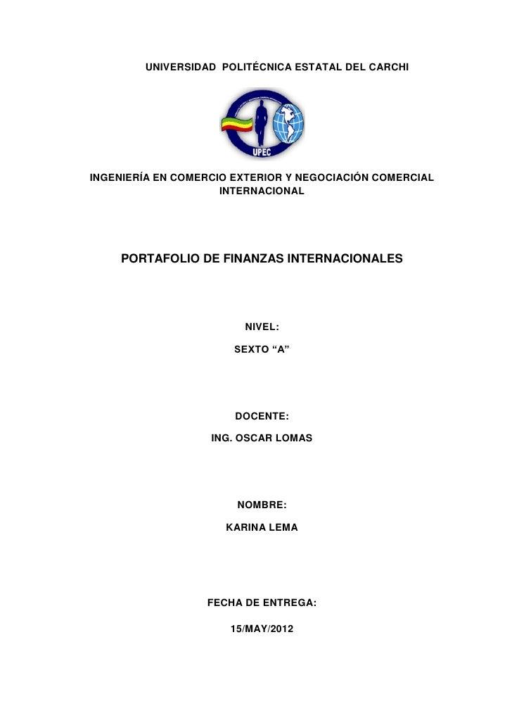 UNIVERSIDAD POLITÉCNICA ESTATAL DEL CARCHIINGENIERÍA EN COMERCIO EXTERIOR Y NEGOCIACIÓN COMERCIAL                     INTE...