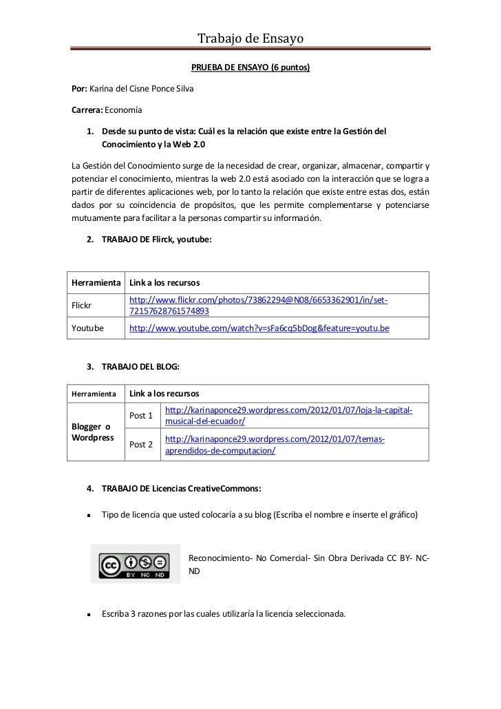 Trabajo de Ensayo                                  PRUEBA DE ENSAYO (6 puntos)Por: Karina del Cisne Ponce SilvaCarrera: Ec...