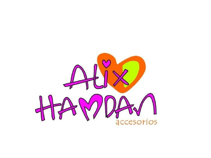 Alix hamdan es una línea de accesorios y complementos para niñas divertidas y coloristas elaborados totalmente      a mano...