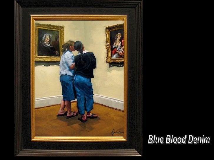 Blue Blood Denim