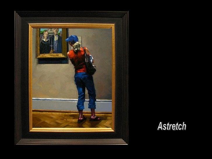 Astretch