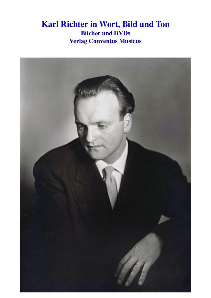 Karl Richter in Wort, Bild und Ton           Bücher und DVDs       Verlag Conventus Musicus