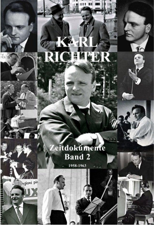 1 Karl Richter 1926 - 1981 Zeitdokumente Band 2 1958-1963 Herausgegeben von Johannes Martin