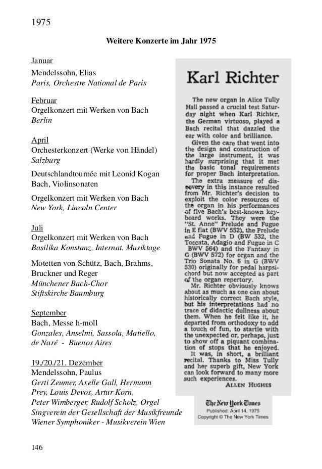 146 Weitere Konzerte im Jahr 1975 Januar Mendelssohn, Elias Paris, Orchestre National de Paris Februar Orgelkonzert mit We...